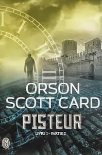 PISTEUR Livre 1 Partie 2 d'Orson Scott Card