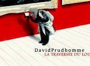 traversée Louvre David PRUDHOMME