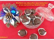 Rochers chocolat, noisettes caramel beurre salé