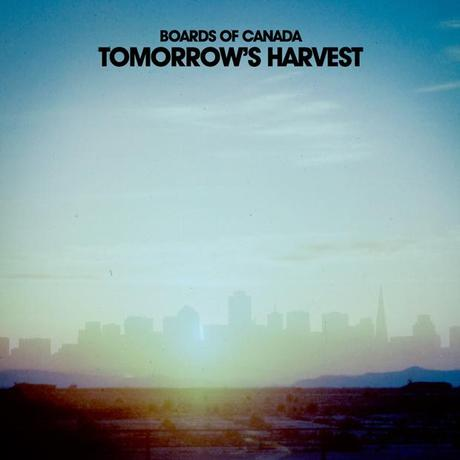 boards of canada tomorrows harvest Les 25 meilleurs albums de 2013