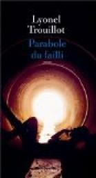 Parabole du failli de Lyonel Trouillot