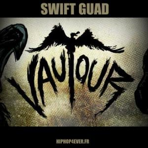 Swift Guad – Vautour [Clip]