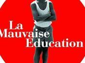 Mauvaise Education