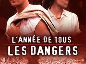 L'annee tous dangers 8/10