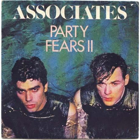 The Associates - Party Fears Two (1982)