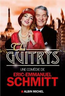 The Guitrys, Eric-Emmanuel Schmitt