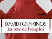 tête l'emploi, David Foenkinos