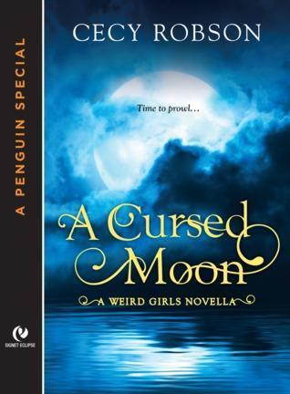 Weird Girls T.2.5 : A Cursed Moon - Cecy Robson
