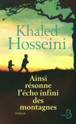 Ainsi résonne l'écho infini des montagnes – Khaled Hosseini Lectures de Liliba