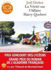 La vérité sur l'affaire Harry Quebert - Joël Dicker Lectures de Liliba