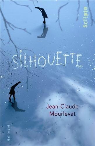 Silhouette - Jean-Claude Mourlevat Lectures de Liliba