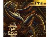Sortir Paris L'exposition 1925, quand l'Art Déco séduit monde