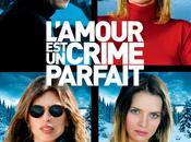 L'AMOUR CRIME PARFAIT, film