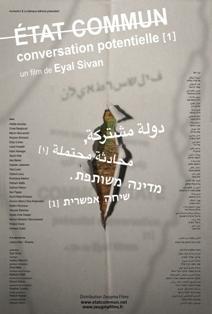 État commun, conversation potentielle [1] - Eyal Sivan