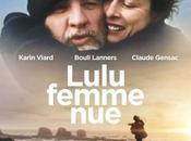 Critique Ciné Lulu femme nue, bouleversant bonheur