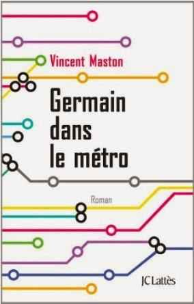 Germain dans le métro, Vincent Maston