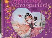 «histoires d'aventurières» Édition Lito