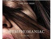 "Bande annonce ""Nymphomaniac Volume Lars Trier, sortie Janvier (aujourd'hui)"