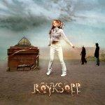 Röyksopp ' Twenty Thirteen feat. Jamie Irrepressible