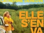 Critique Ciné Elle s'en Catherine Deneuve