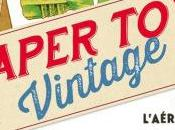 S'amuser Vintage avec paper toys
