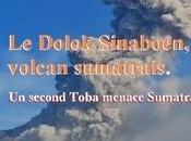 Dolok Sinaboen, volcan sumatrais. second Toba menace Sumatra.