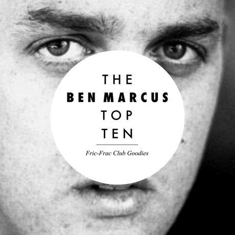 Les 10 livres préférés de Ben Marcus - Fric-Frac Club Goodies par Lazare Bruyant