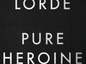 Lorde Pure Heroine