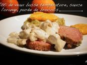 Rôti veau basse température, sauce l'orange, purée brocolis
