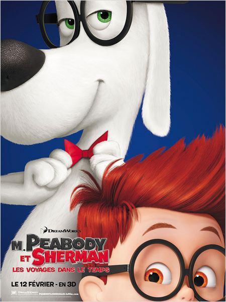 Cinéma : M. Peabody et Sherman : Les Voyages dans le temps