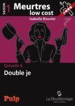 Meurtres low cost t 6 - Isabelle Bouvier Liliba