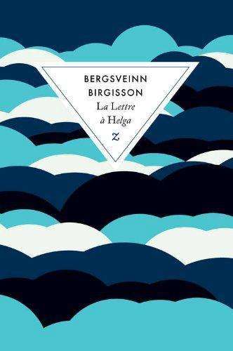 La lettre à Helga - Bergsveinn Birgisson Lectures de Liliba