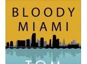 Wolfe dans tourbillon «Bloody Miami»