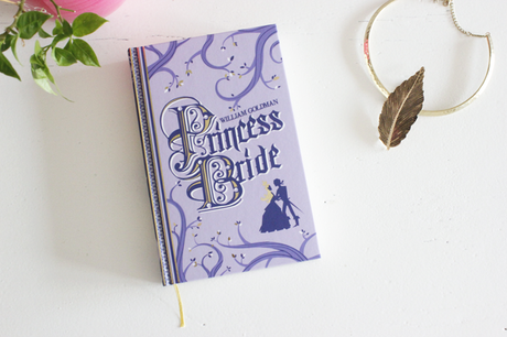Princess Bride, par William Goldman. Ou le grand classique d'amour et d'aventure à lire absolument.