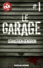 Le garage, t1 à 6 - Sébastien Gendron Lectures de Liliba