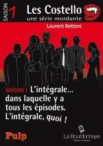 Les Costello, saison 1, l'intégrale - Laurent Bettoni Lectures de Liliba
