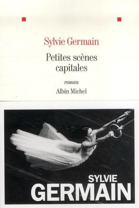 Petites scènes capitales - Sylvie GERMAIN Lectures de Liliba
