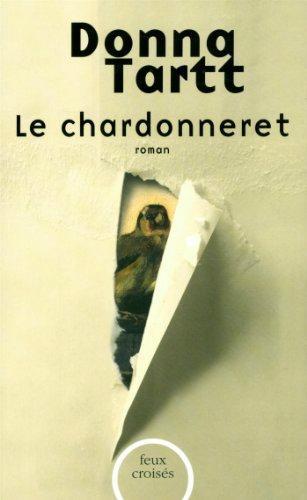 Le chardonneret - Donna Tartt Lectures de Liliba