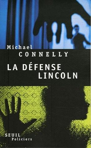 LE DEFENSE DE LINCOLN