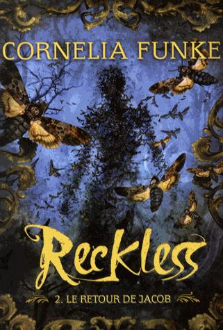 Reckless - Tome 2 - Le retour de Jacob