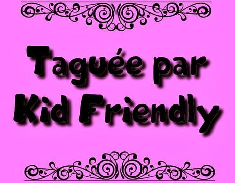 Taguée par Kid Friendly