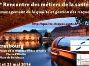 Rencontre Métiers Santé 22-23 Strasbourg Management QUALITÉ GESTION RISQUES