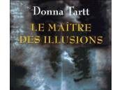 Maître Illusions Donna Tartt