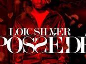 Loic Silver nous propose sensuel Possédé