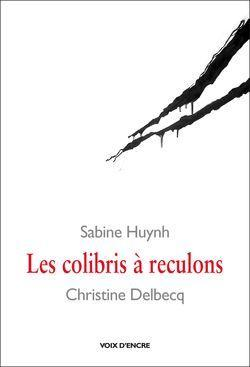 Sabine Huynh, Les Colibris à reculons
