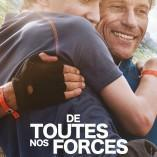 Découvrez le film «De toutes nos forces»