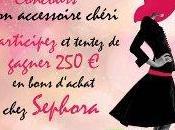 Concours accessoire Chéri 250€ chèques cadeaux Sephora gagner.