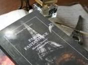 dernier livre, Paris fantastique éditions Castor astral, sort aujourd'hui!