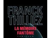 mémoire fantôme, Franck Thilliez