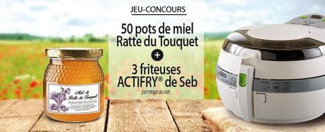 Gagnez des friteuses Actifry et des pots de miel de Ratte du Touquet !